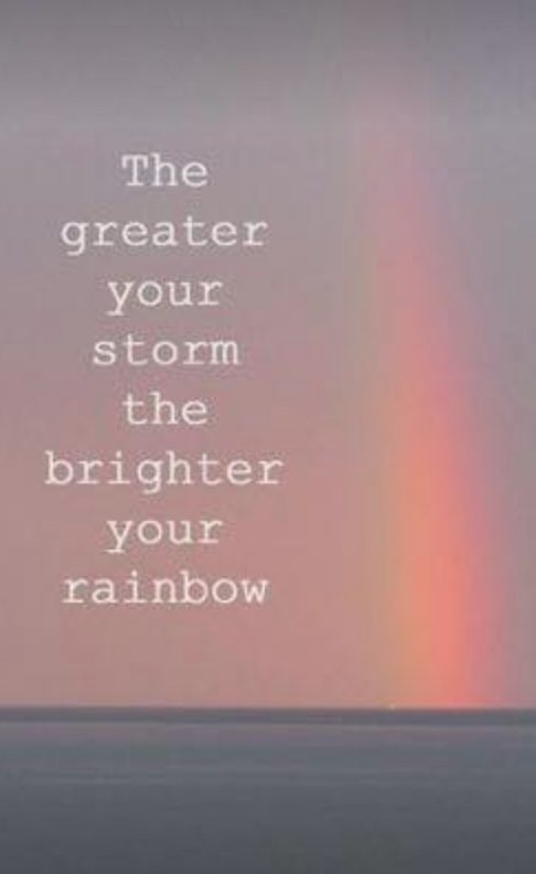 The Rainbow after the storm. - Mother of Maniacs #MOM